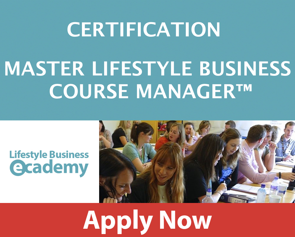 LIFESTYLE BUSINESS ACADEMY MASTER LIFESTYLE BUSINESS COURSE MANAGER CERTIFICATION